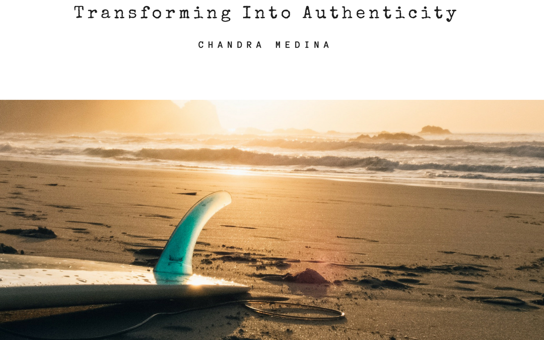 Transforming Into Authenticity